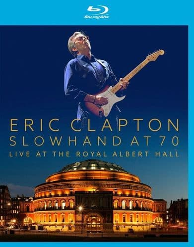 Eric Clapton<br>Slowhand At 70: Live At The Royal Albert Hall<br>Blue-ray, Multichannel